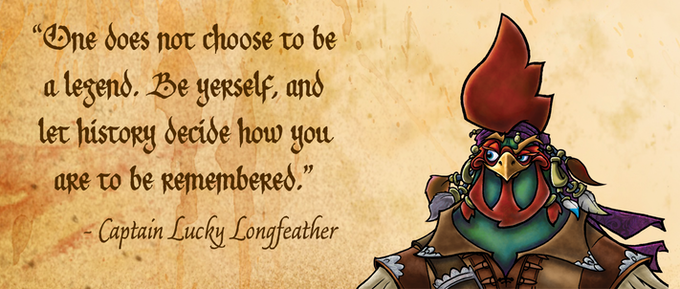 Buc Buccaneer and a quote from Captain Lucky Longfeather