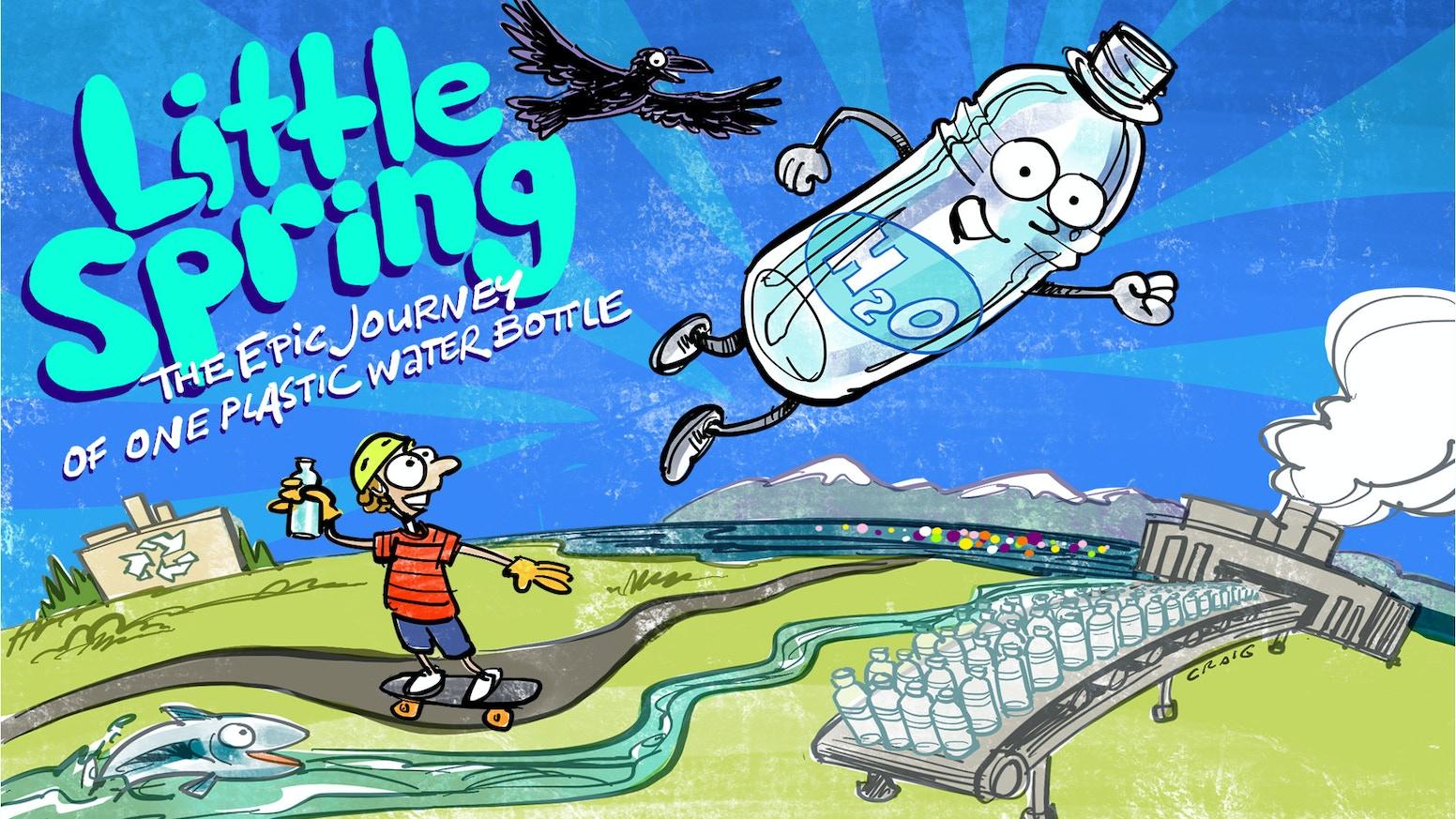 Little Spring: One Bottle's Tale in a World of Plastic Waste