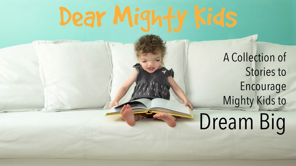 Dear Mighty Kids