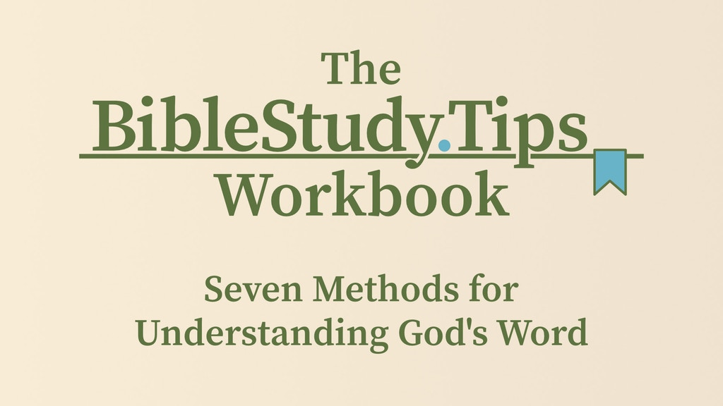 The Bible Study Tips Workbook