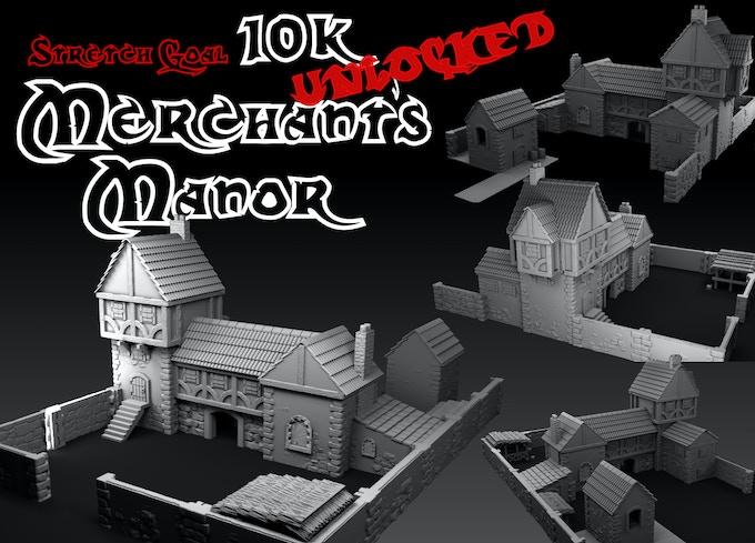 Stretch Goal £10K - Merchant's Manor