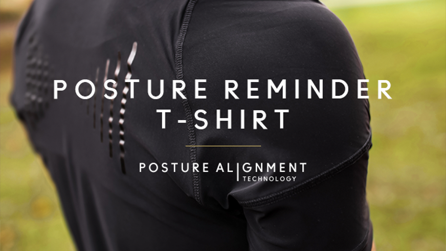 A unique ultra light T-shirt with Posture Alignment Technology that improves your posture while running, working or just slouching.