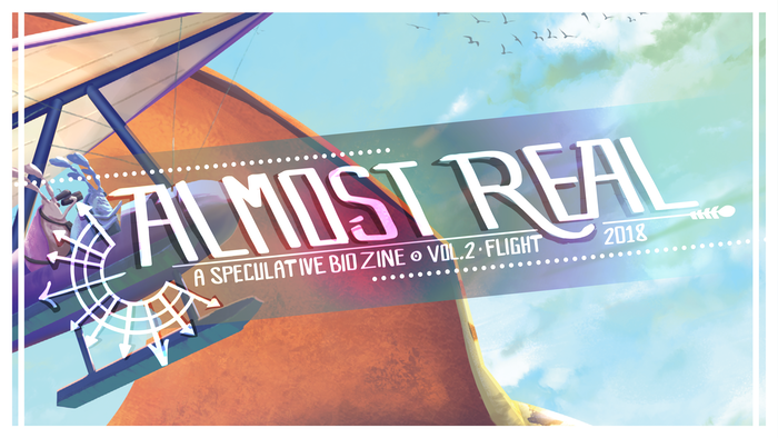 Take off into the world of speculative biology with Almost Real's second volume focused on flight, powered by 15 amazing contributors.