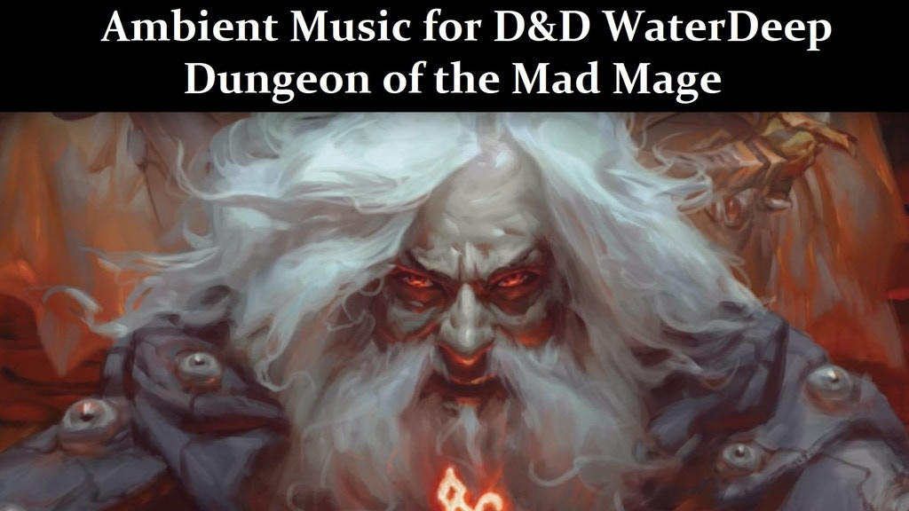 Ambient Music for D&D WaterDeep Dungeon of The Mad Mage project video thumbnail