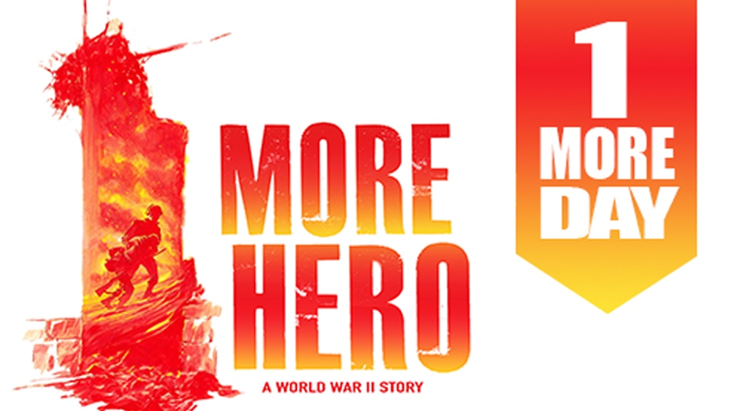 1 MORE HERO: A WORLD WAR II STORY project video thumbnail