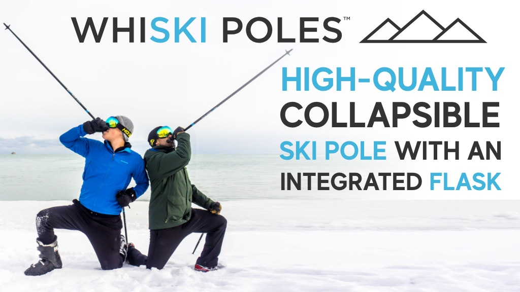 WhiSki Poles 2.0: High Quality Ski Poles w/ Integrated Flask project video thumbnail