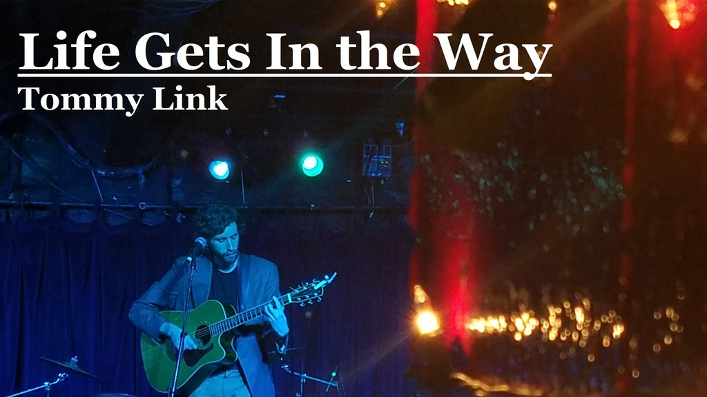 Life Gets In The Way (a new album by Tommy Link) project video thumbnail