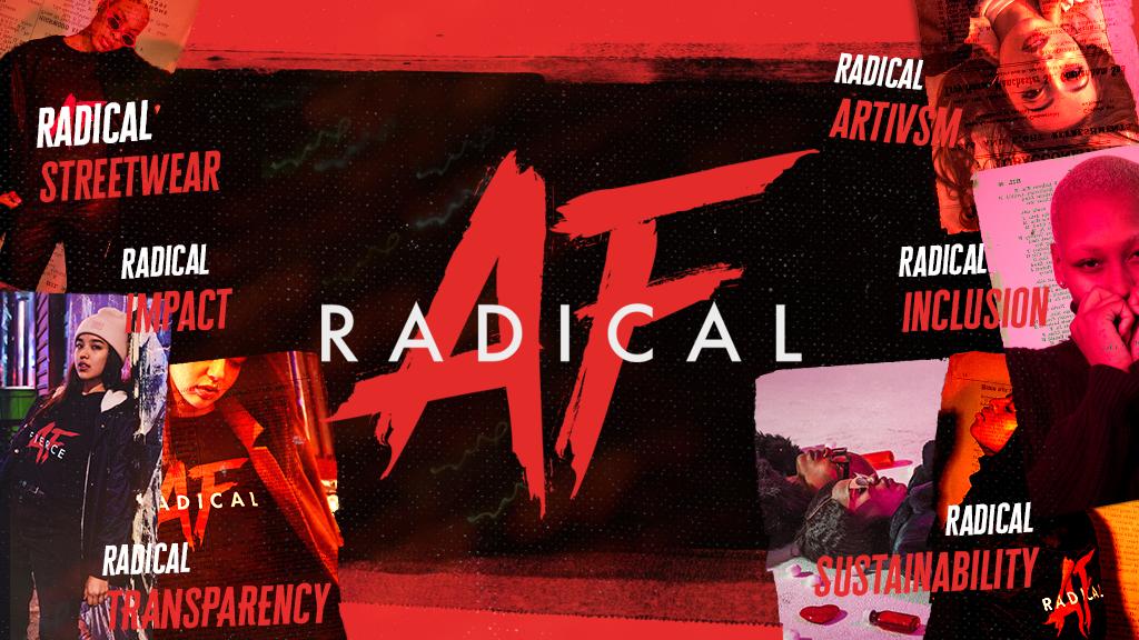 Radical AF- Artivist Streetwear for a great cause