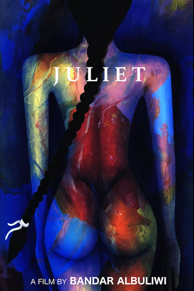 Juliet - a film by Bandar Albuliwi