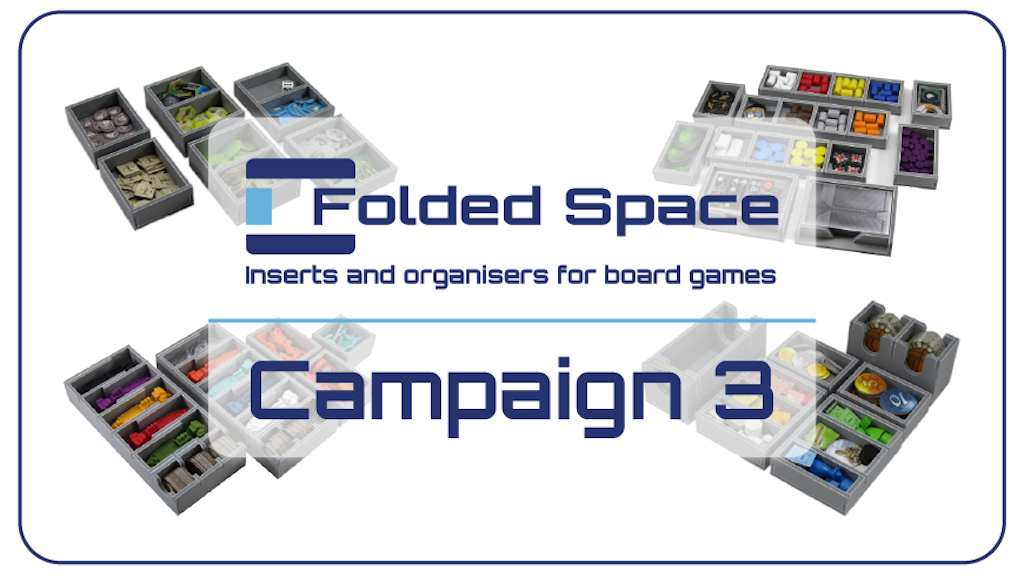 Folded Space - Board Game Inserts Campaign 3