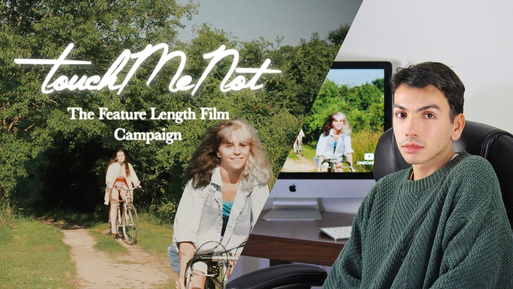 Touch Me Not - Independent Film Campaign