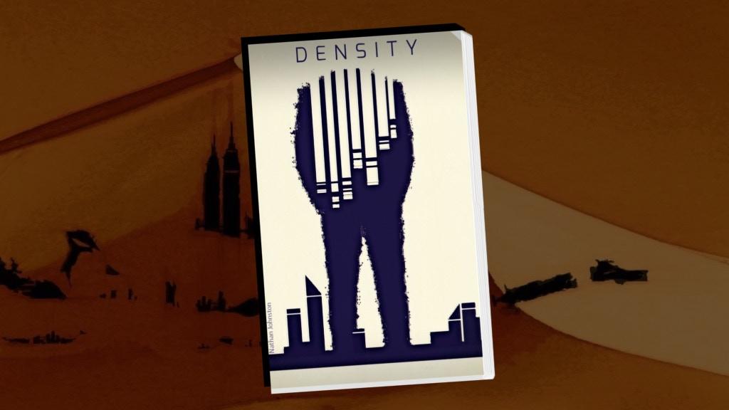 Density - A futuristic, sci-fi thriller.