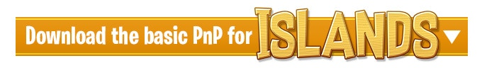 Click here to land on the page with the Islands PnP!