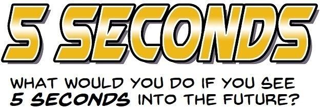 5 Seconds Volume 3 - The Final Countdown by Stephen Kok — Kickstarter