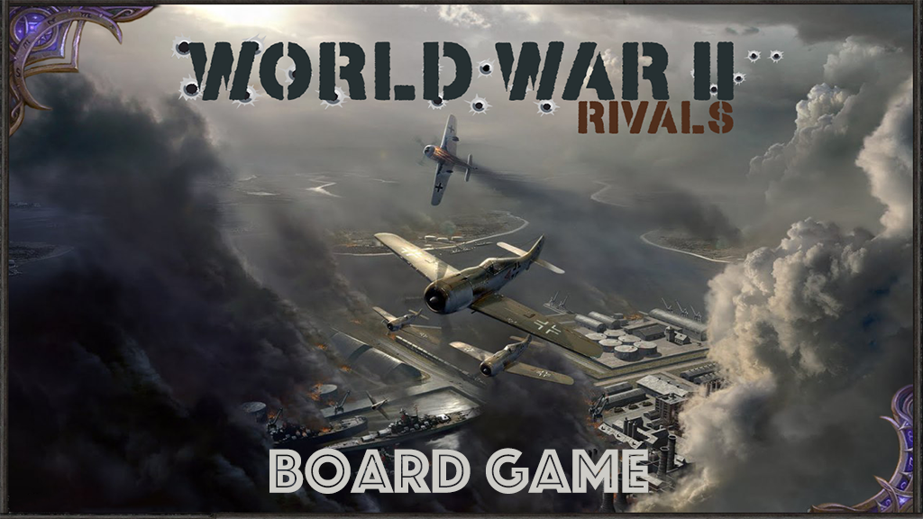 World War 2 : Rivals