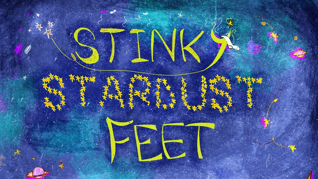 Stinky Stardust Feet project video thumbnail