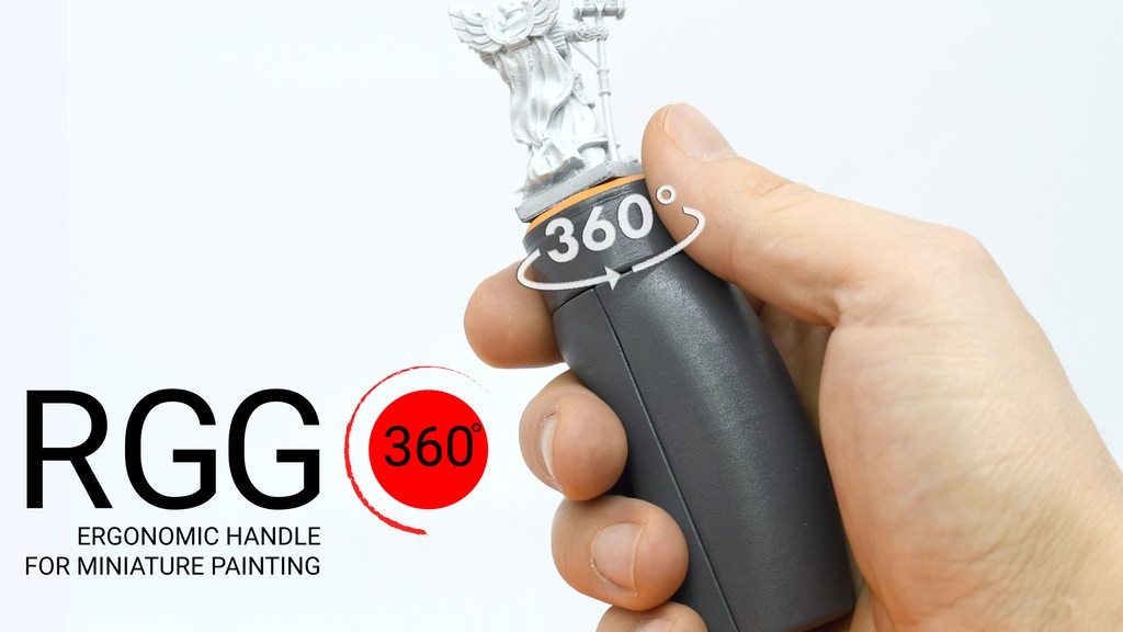 RGG 360° the best Ergonomic handle for miniature painting
