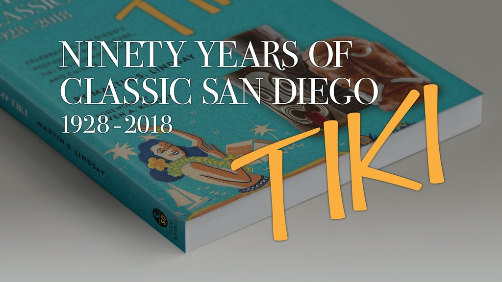 90 Years of Classic San Diego Tiki - The Book project video thumbnail