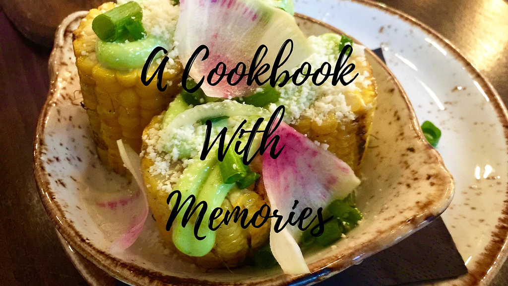 A Cookbook With Memories - Make 100 Campaign