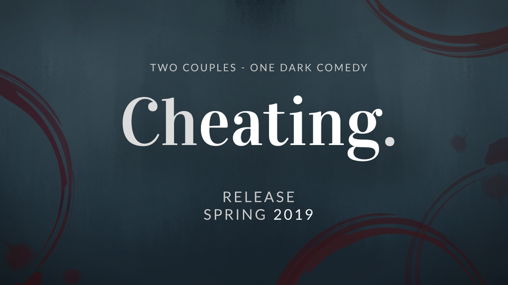 Cheating: A Dark Comedy Short Film (Make 100) project video thumbnail