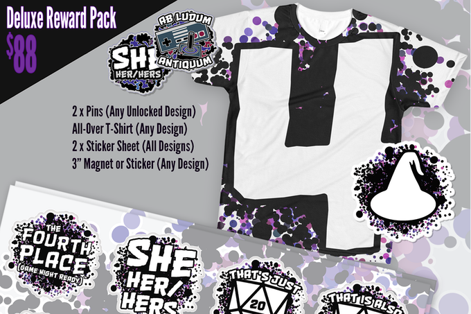 $88 Deluxe Reward Pack includes two pins, t-shirt, two sticker sheets, and magnet or sticker.