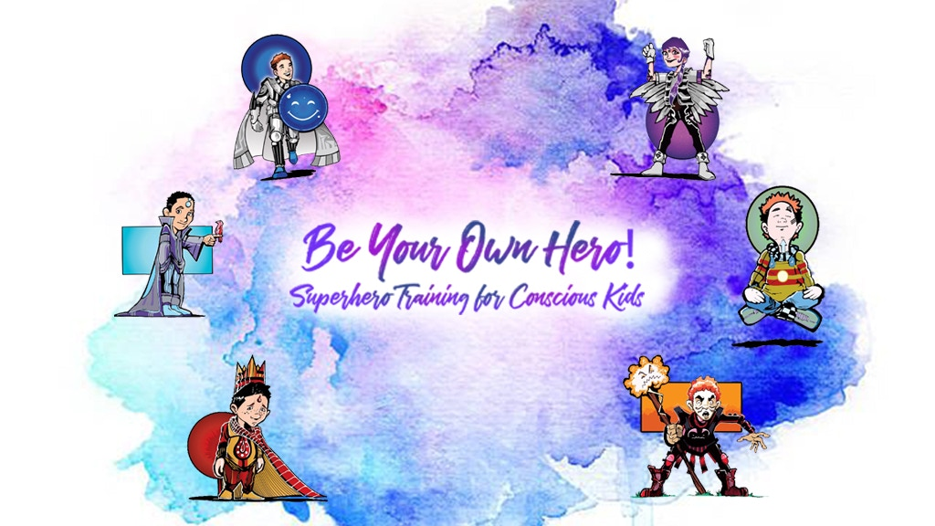 Be Your Own Hero! SuperHero Training Kit for Conscious Kids project video thumbnail