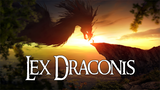 Click here to view Lex Draconis - Be The Dragon