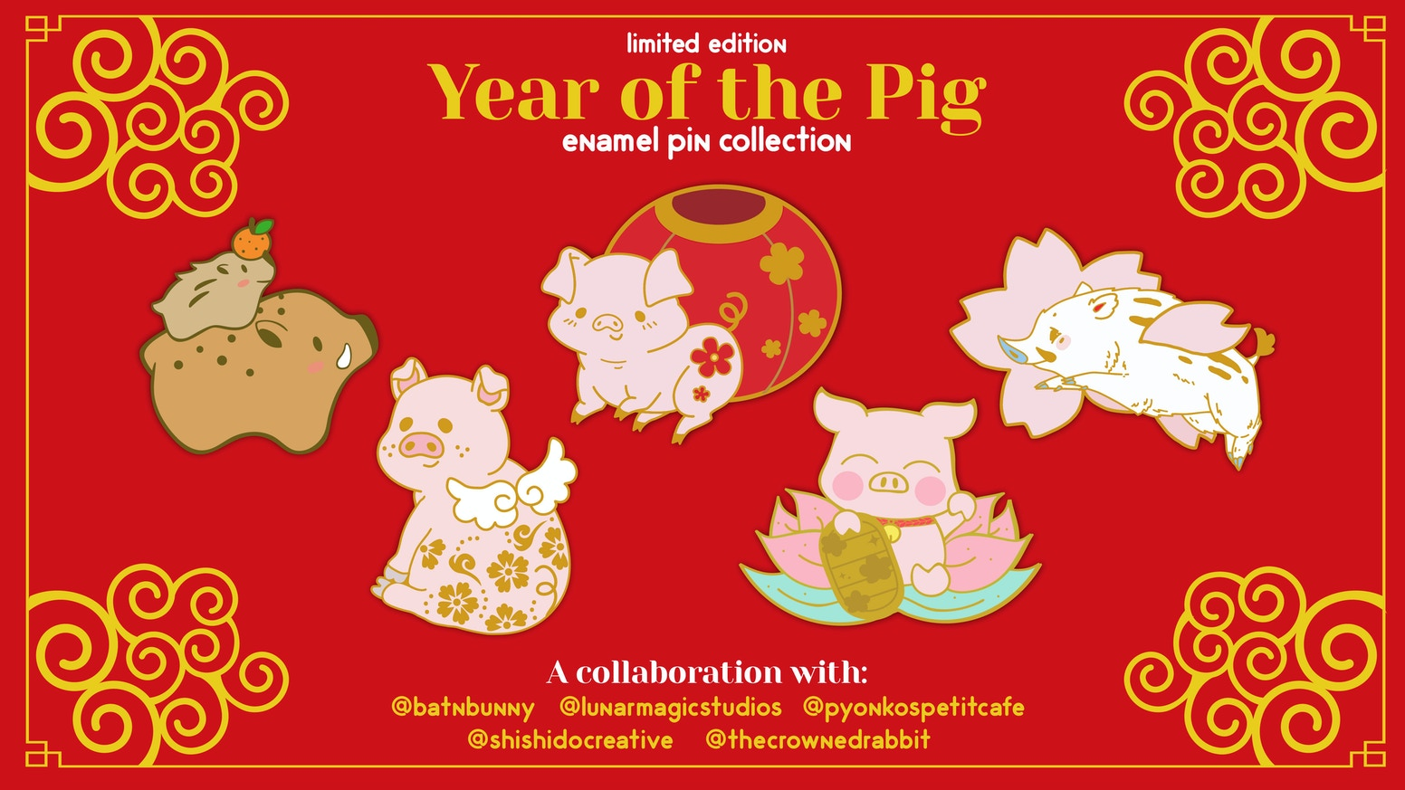 Year of the Pig (2019) : An Enamel Pin Collab Series by