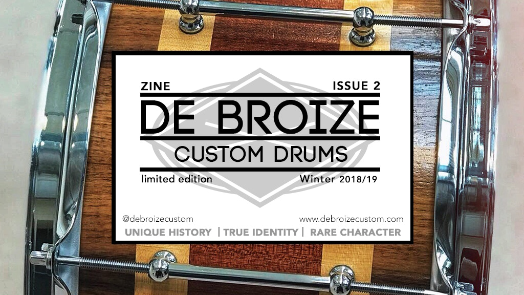 ZINE ISSUE 2: THE DE BROIZE CUSTOM DRUMS JOURNEY project video thumbnail