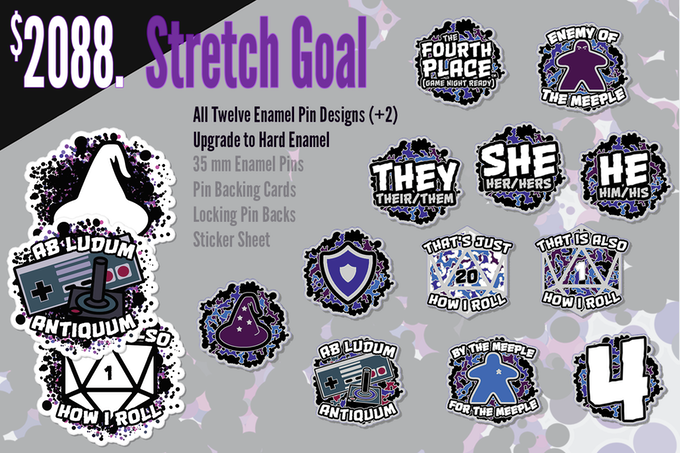 If funding reaches $2088, the pins will be upgraded from soft to premium hard enamel, and all twelve pin designs will be unlocked!