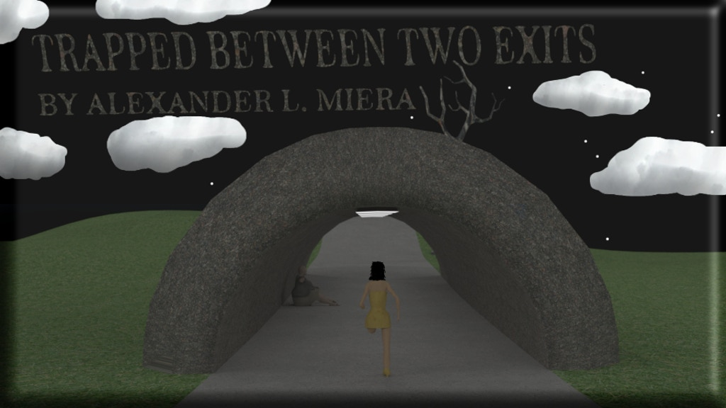 TRAPPED BETWEEN TWO EXITS