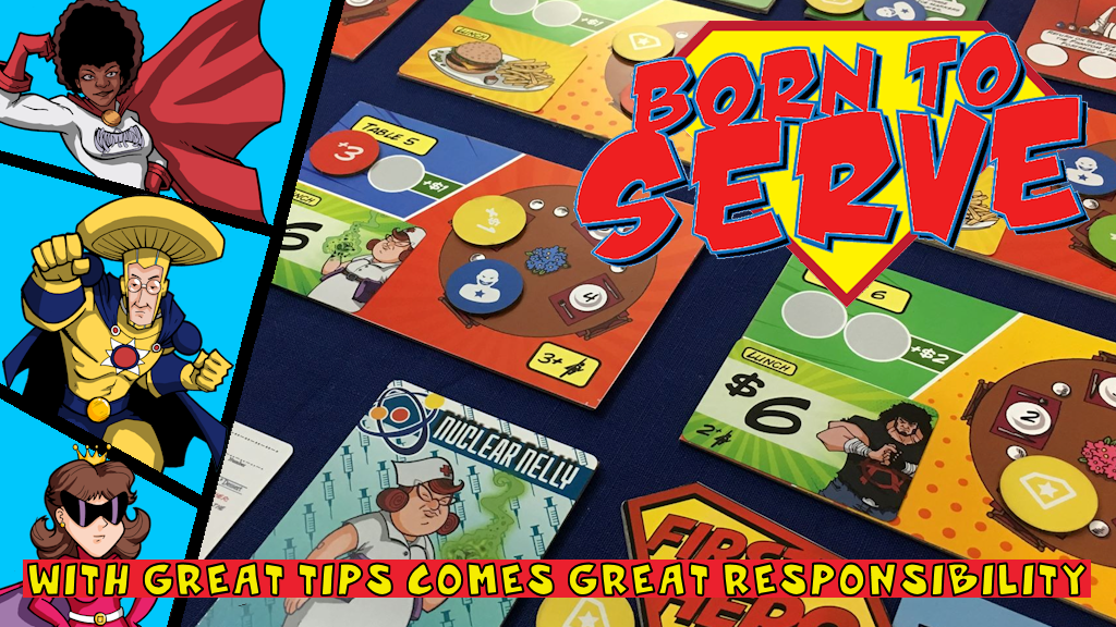 Born to Serve - A Superpowered Game of Table Service project video thumbnail