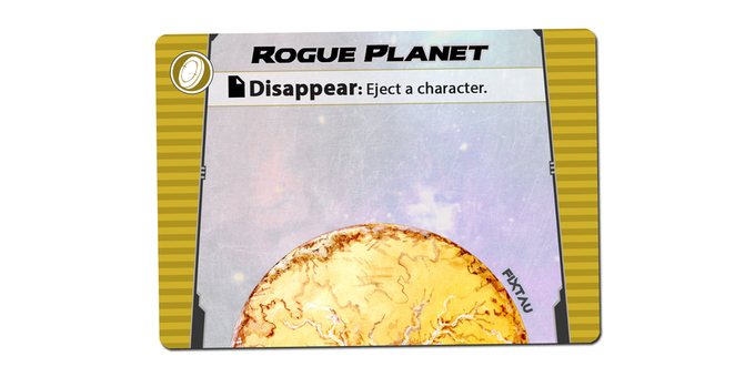 The Rogue planet Fixtau allows you to Eject a character, sending them to the discard pile and bringing in a new character in its place.