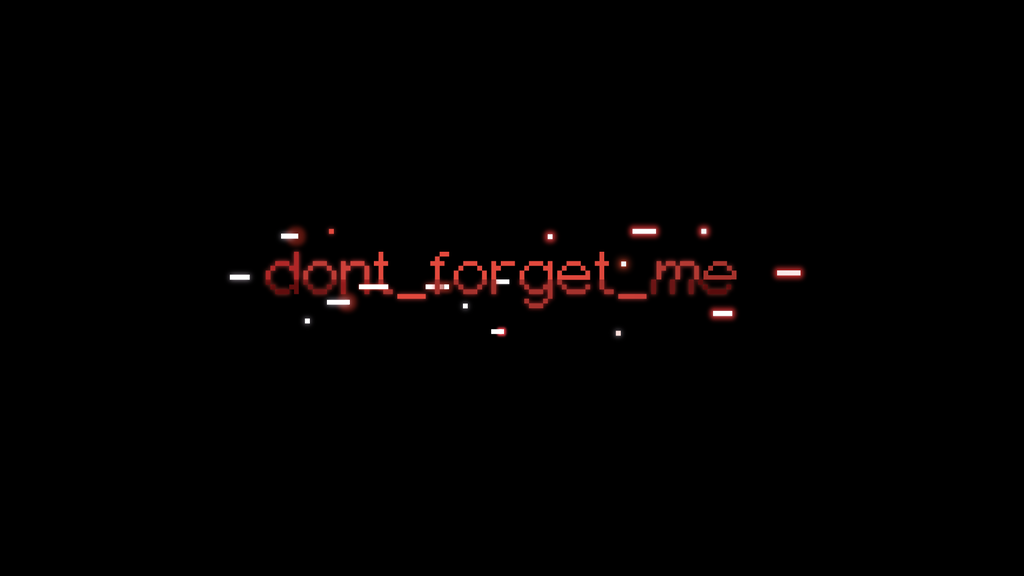 dont_forget_me project video thumbnail