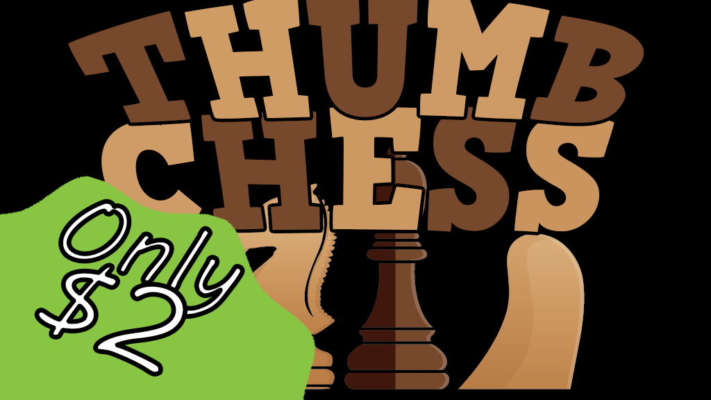 Thumb Chess-A take anywhere & play anywhere game! w/Make 100 project video thumbnail