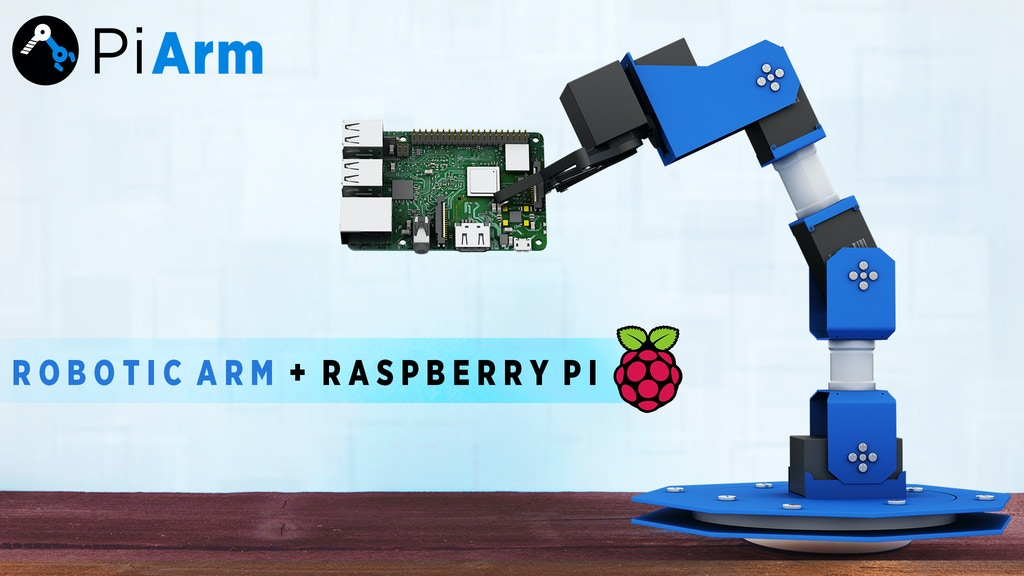 PiArm: The DIY Robotic Arm for Raspberry Pi project video thumbnail