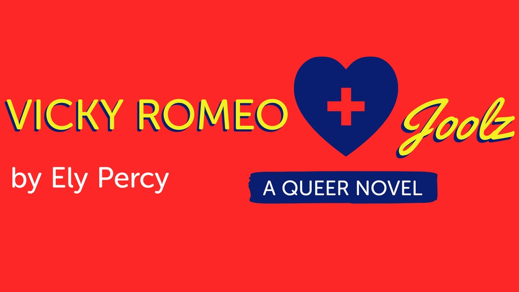 Vicky Romeo + Joolz by Ely Percy: a cheeky queer romcom project video thumbnail