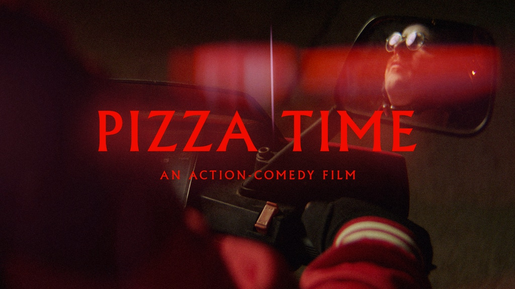 PIZZA TIME: An Action-Comedy Short