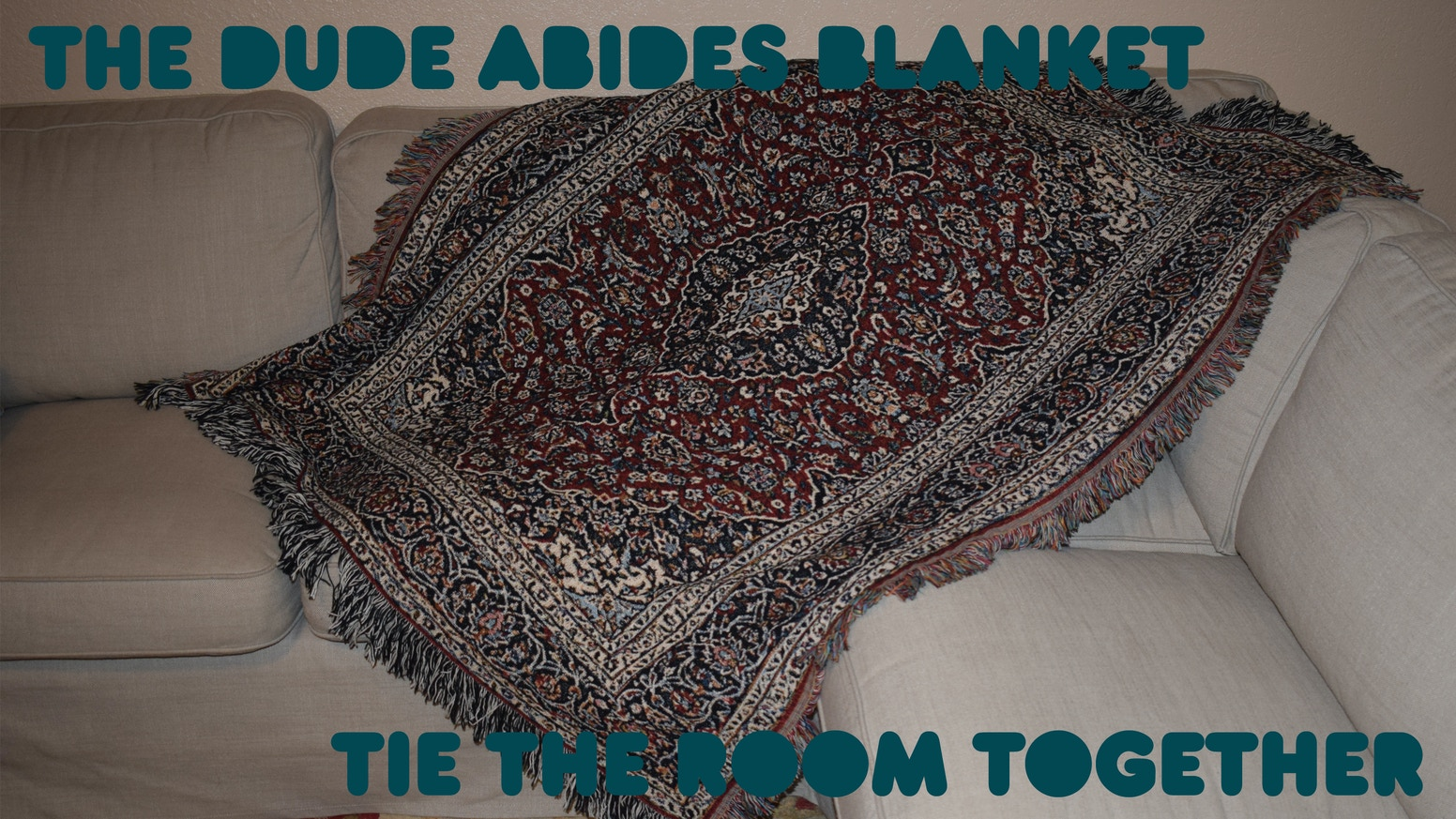 39ffe9eaa9b4 Make 100  The Dude Abides Blanket  Tie the Room Together by Michael ...
