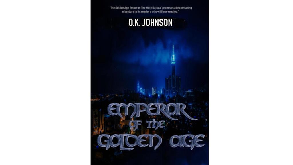 Emperor of the Golden Age: Holy Dajuda