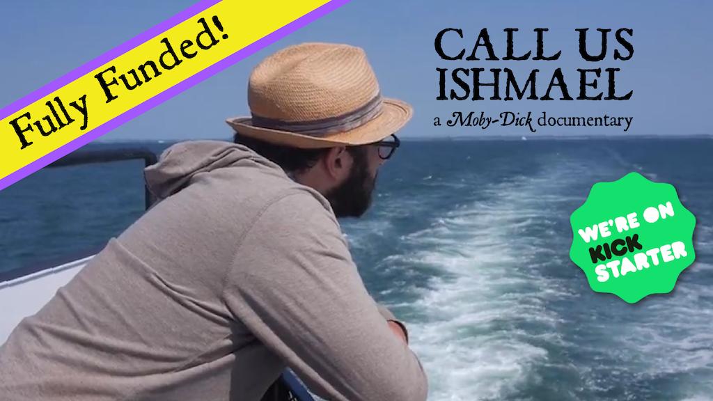Call Us Ishmael: project video thumbnail