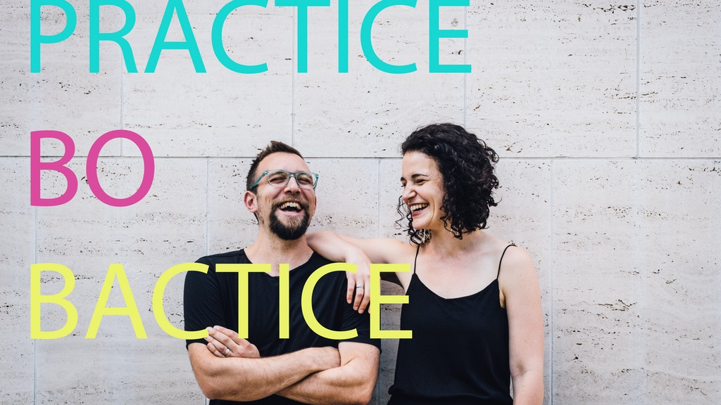 Practice-Bo-Bactice project video thumbnail