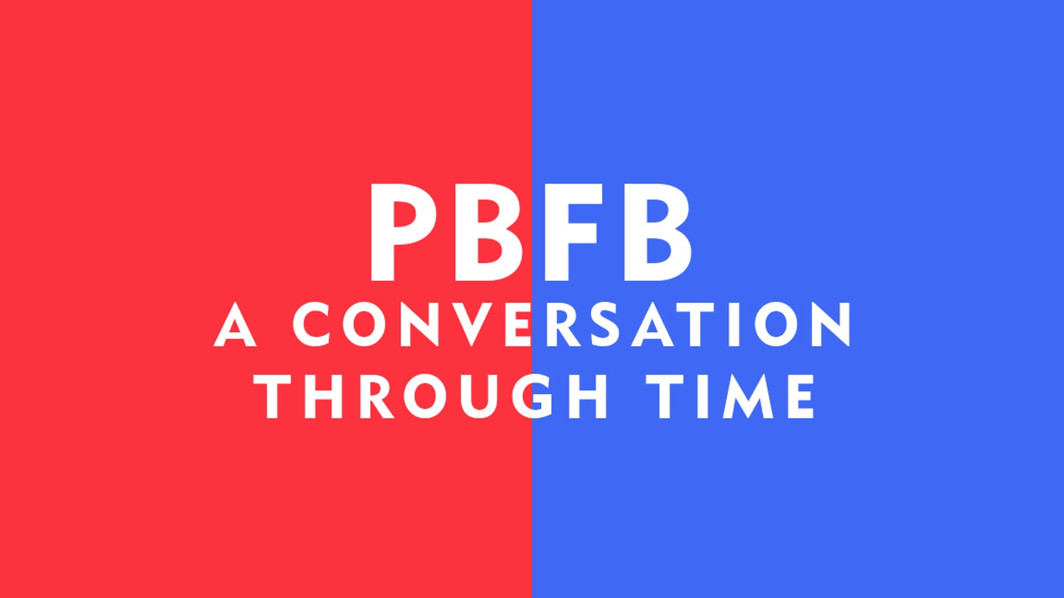 A conversation through time! PBFB- the innovative and award-winning docu-vlog series- is coming back for a full year-long series...