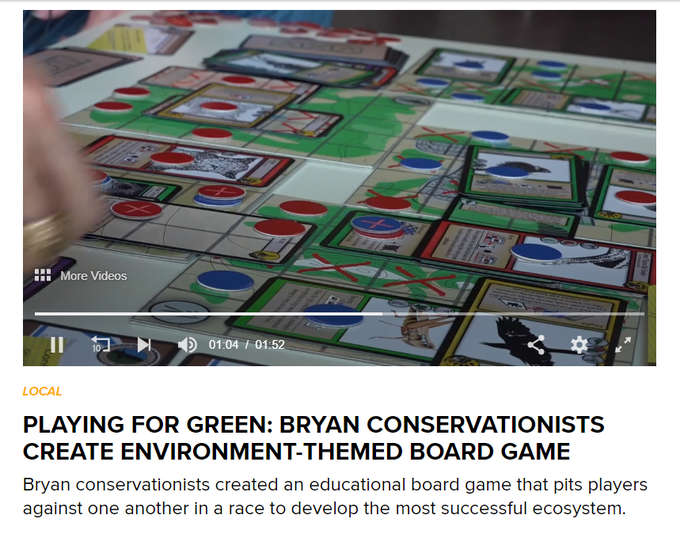 PLAYING FOR GREEN: BRYAN CONSERVATIONISTS CREATE ENVIRONMENT-THEMED BOARD GAME