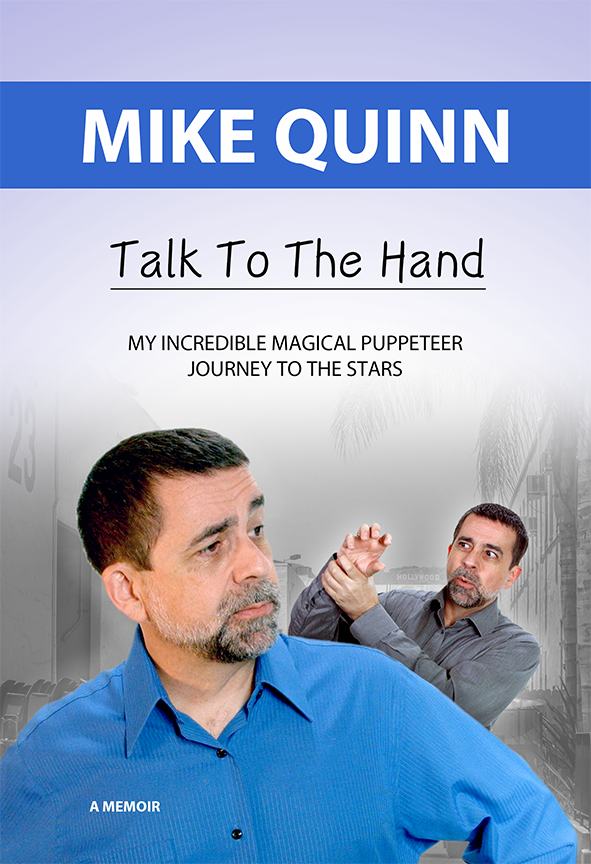 Mike Quinn - Talk To The Hand. Book Cover Mock-Up.