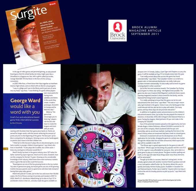 "My article in Brock Universities ""Surgite"" magazine, doing a feature article on me as an entrepreneur that made it on Dragon's Den (hit CBC TV show, like Shark Tank)"