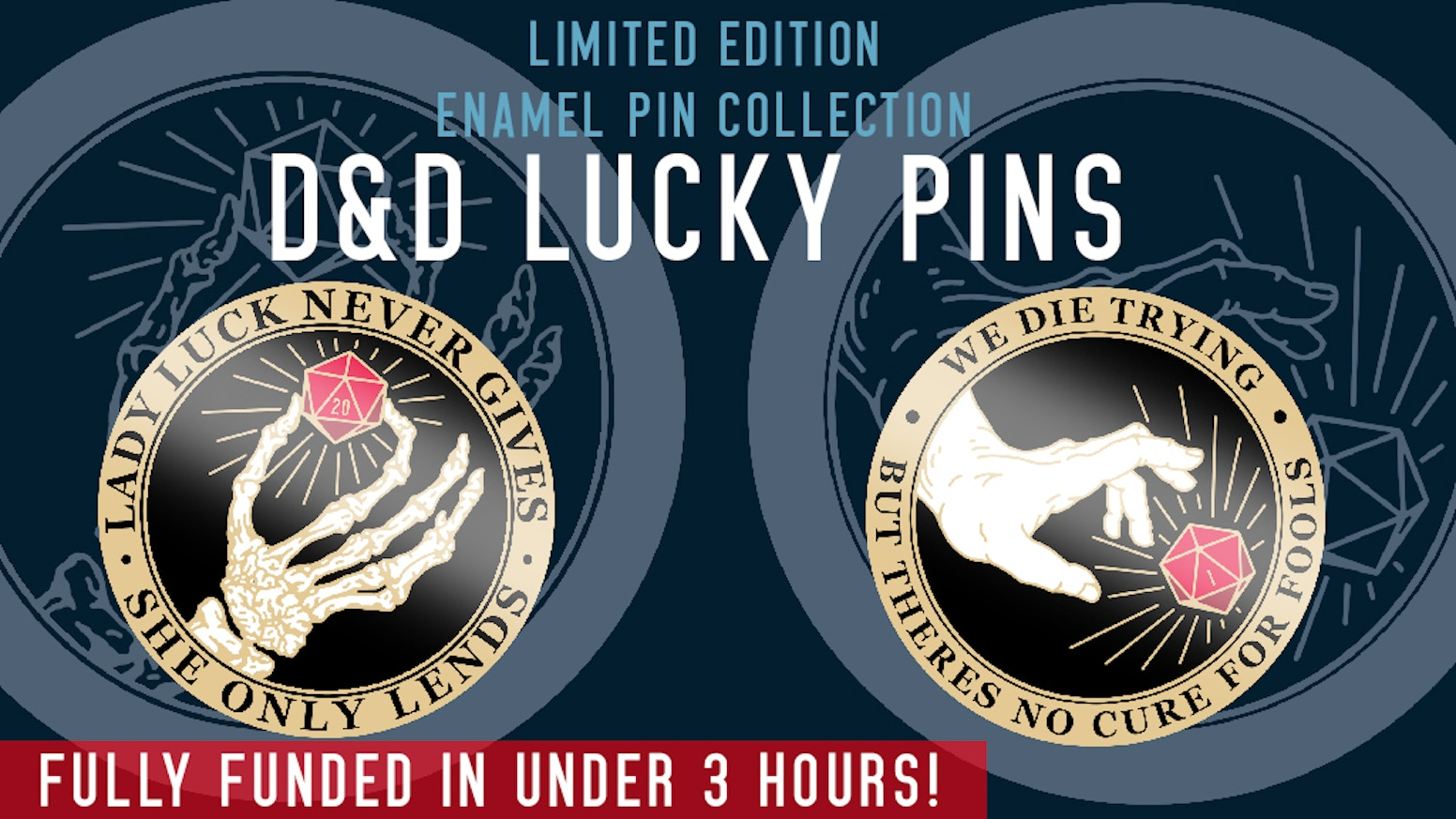 Limited edition pin set the best and worst of lady luck.