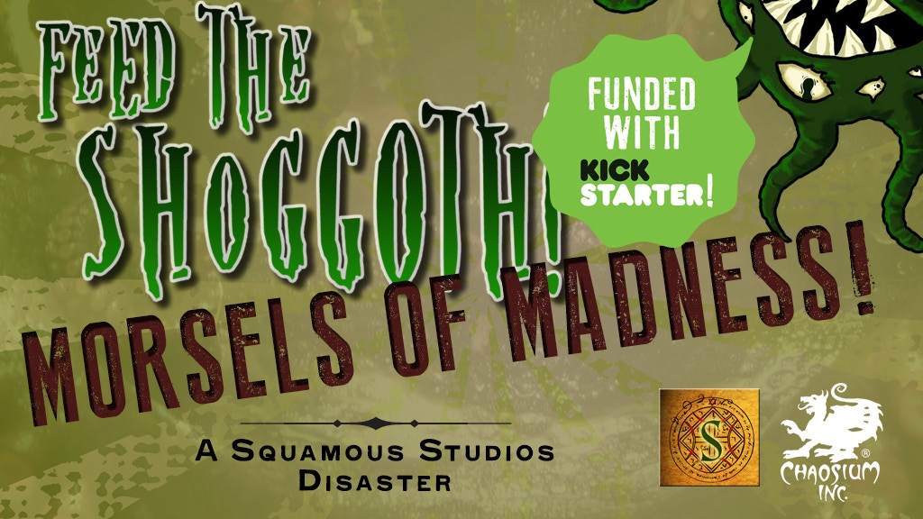 Morsels of Madness: An expansion for Feed the Shoggoth! project video thumbnail