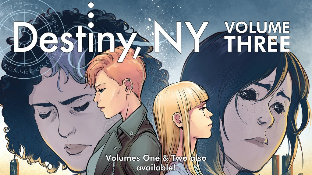 DESTINY, NY: Volume Three (Volumes 1 - 3 available!) project video thumbnail
