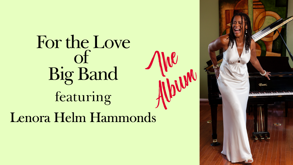 For The Love of Big Band - The Album project video thumbnail